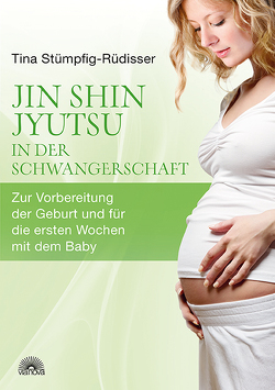 Jin Shin Jyutsu – in der Schwangerschaft von Stümpfig-Rüdisser,  Tina