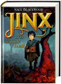 Jinx und der magische Urwald von Blackwood,  Sage, Eirich,  Jakob, Hachmeister,  Sylke