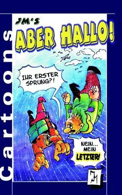 JM's ABER HALLO! von Mertens,  Jürgen