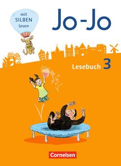 Jo-Jo Lesebuch – Allgemeine Ausgabe – Neubearbeitung 2016 / 3. Schuljahr – Schülerbuch von Eder,  Katja, Fokken,  Silke, Glatz,  Tanja, Hantschel,  Manuela, Kiwitt,  Nicola