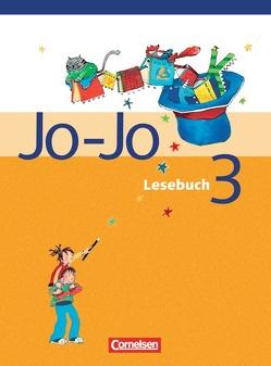 Jo-Jo Lesebuch – Allgemeine Ausgabe 2004 / 3. Schuljahr – Schülerbuch von Dransfeld,  Friedrich, Marchand,  Annett, Schaub,  Horst, Schulz,  Gudrun, Wörner,  Martin