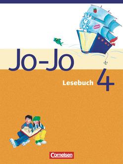 Jo-Jo Lesebuch – Allgemeine Ausgabe 2004 / 4. Schuljahr – Schülerbuch von Dransfeld,  Friedrich, Marchand,  Annett, Schaub,  Horst, Schulz,  Gudrun, Wörner,  Martin