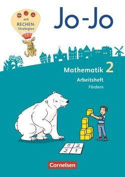 Jo-Jo Mathematik – Allgemeine Ausgabe 2018 / 2. Schuljahr – Arbeitsheft Fördern von Becherer,  Joachim, Huck,  Lorenz, Köppen,  Jana, Schulz,  Andrea