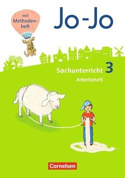 Jo-Jo Sachunterricht – Neubearbeitung 2016 / 3. Schuljahr – Arbeitsheft von Krämer,  Katja