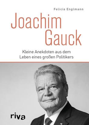 Joachim Gauck von Englmann,  Felicia