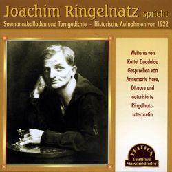 Joachim Ringelnatz spricht von Hase,  Annemarie, Ringelnatz,  Joachim