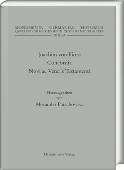 Joachim von Fiore, Concordia Novi ac Veteris Testamenti von Patschovsky,  Alexander