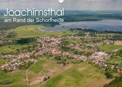 Joachimsthal am Rand der Schorfheide (Wandkalender 2018 DIN A3 quer) von Roletschek,  Ralf