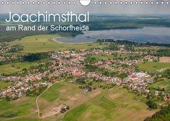 Joachimsthal am Rand der Schorfheide (Wandkalender 2019 DIN A4 quer)