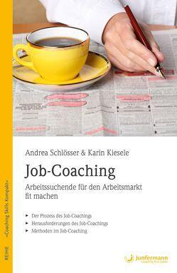 Job-Coaching von Kiesele,  Karin, Schlösser,  Andrea