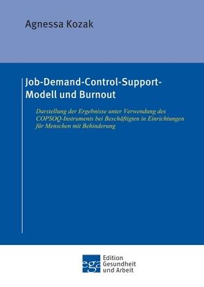 Job-Demand-Control-Support-Modell und Burnout von Kozak,  Agnessa