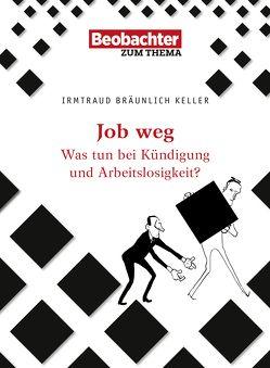 Job weg von Bräunlich Keller,  Irmtraud