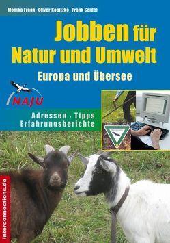 Jobben für Natur und Umwelt – Europa und Übersee von Frank,  Monika, Kopitzke,  Oliver, Seidel,  Frank