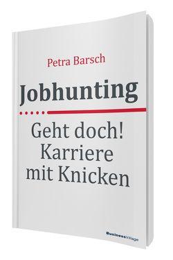 Jobhunting von Barsch,  Petra
