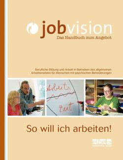 Jobvision – Das Handbuch zum Angebot von Elbe-Werkstätten GmbH