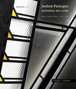 Jochem Poensgen – Architektur des Lichts von Brülls,  Holger, Hirche,  Bernhard, Resenberg,  George, Schwebel,  Horst, Wimmer,  Eberhard