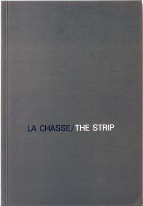Jochen Gerz: La Chasse/ The Strip. Installation, 1986 von Boissel,  Jessica, Gerz,  Jochen, Griffin,  Cozette, Tacke,  Christine