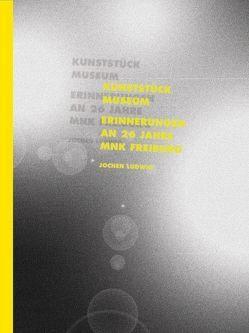 Jochen Ludwig – Kunststück Museum von Ludwig,  Jochen