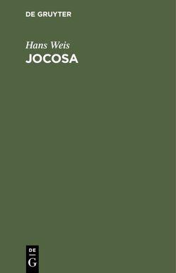 Jocosa von Weiß,  Hans