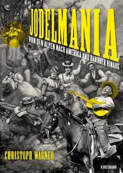Jodelmania von Christoph,  Wagner