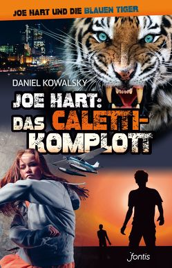 Joe Hart: Das Caletti-Komplott von Kowalsky,  Daniel