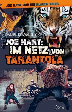 Joe Hart: Im Netz von Tarantola von Kowalsky,  Daniel