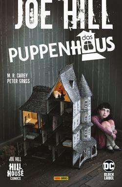 Joe Hill: Das Puppenhaus von Carey,  M. R., Gross,  Peter, Hill,  Joe