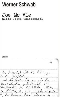 Joe Mc Vie alias Josef Thierschädl von Schwab,  Werner