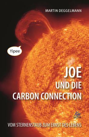 Joe und die Carbon Connection von Deggelmann,  Martin