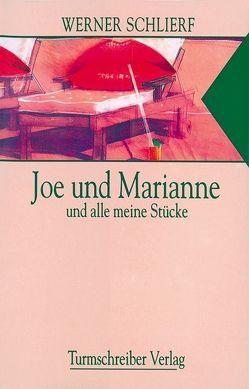 Joe und Marianne von Schlierf,  Werner