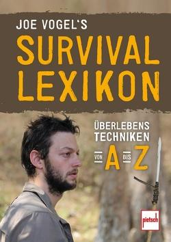 Joe Vogels Survival-Lexikon von Vogel,  Johannes