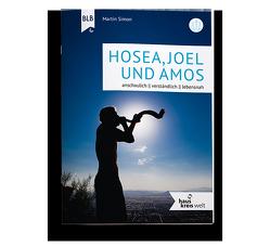 Joel, Amos, Hosea von Simon,  Martin