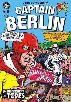 Jörg Buttgereits CAPTAIN BERLIN 8 von Buttgereit,  Jörg, Engel,  Rainer F, Frauenwahl,  Fufu, Kurio,  Levin
