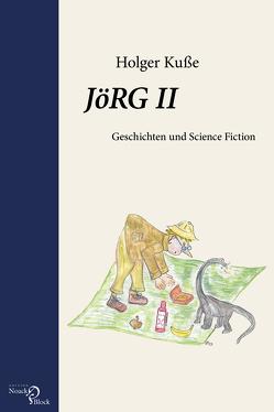 JöRG II von Kuße,  Holger