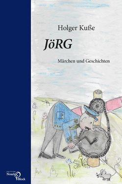 JöRG von Kuße,  Holger