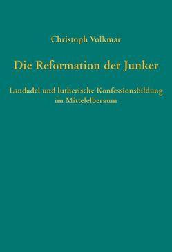 Die Reformation der Junker von Volkmar,  Christoph
