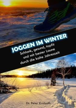 Joggen im Winter von Krobath,  Peter