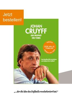Johan Cruyff – der Prophet des Tores von Boesten,  Egon