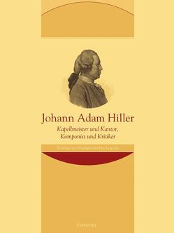 Johann Adam Hiller von Böhm,  Claudius, Erb-Szymanski,  Marcus, Goltz,  Maren, Mundus,  Doris, Neumann,  Lukas, Sieblist,  Kerstin