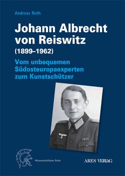 Johann Albrecht von Reiswitz (1899–1962) von Roth,  Andreas