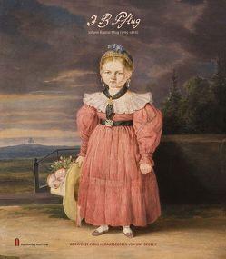 Johann Baptist Pflug (1785–1866) – Werkverzeichnis von Degreif,  Uwe
