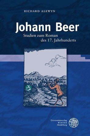 Johann Beer von Alewyn,  Richard, Garber,  Klaus, Schroeter,  Michael