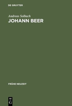 Johann Beer von Solbach,  Andreas