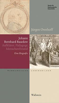 Johann Bernhard Basedow (1724-1790) von Overhoff,  Jürgen