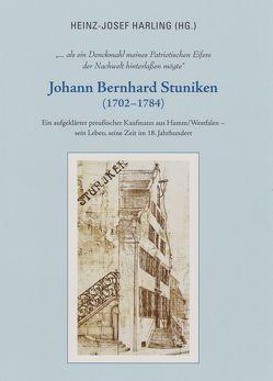 Johann Bernhard Stuniken (1702 – 1784) von Harling,  Heinz-Josef