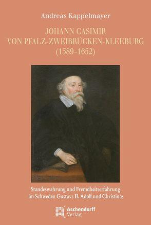 Johann Casimir von Pfalz-Zweibrücken-Kleeburg (1589–1652) von Kappelmayer, Andreas