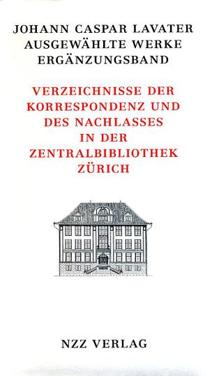 Johann Caspar Lavater, Ausgewählte Werke, Ergänzungsband von Eggenberger,  Christoph, Stähli,  Marlis