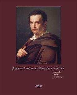 Johann Christian Reinhart aus Hof von Richter,  Dieter, Schmid,  Carlo F, Schönemann,  Hans, Thumser,  Michael