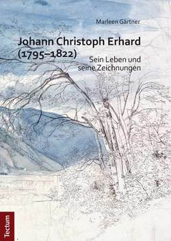 Johann Christoph Erhard (1795–1822) von Gärtner,  Marleen