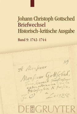 Briefwechsel / November 1742 – Februar 1744 von Döring,  Detlef, Menzel,  Franziska, Otto,  Rüdiger, Schlott,  Michael